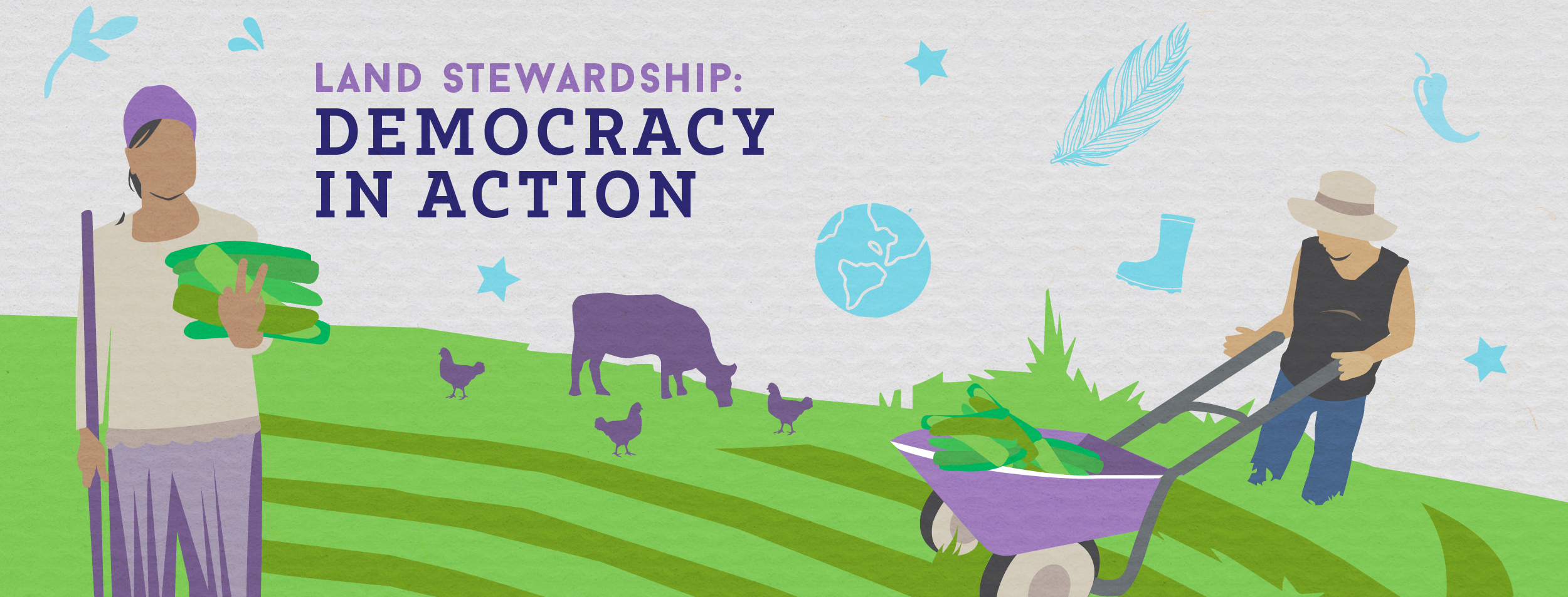 "Graphic showing a farm scene with text: ""Land Stewardship: Democracy in Action"""